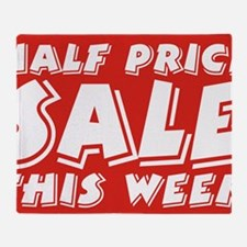half price week Throw Blanket