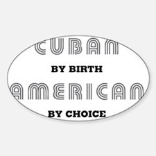Cuban_By_Birth_Light Decal