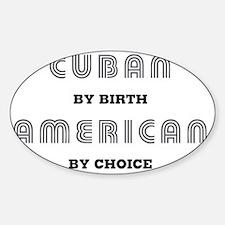 Cuban_By_Birth_Light Sticker (Oval)