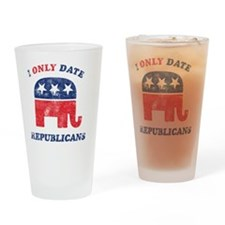 i_only_date_republicans_light Drinking Glass