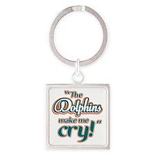 DolphinsMakeMeCry_Dark Square Keychain