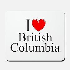"""I Love British Columbia"" Mousepad"