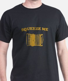 Squeeze Me! T-Shirt