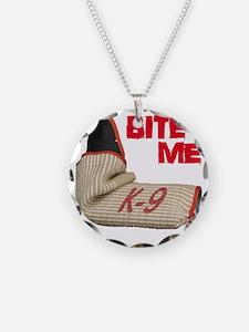 BITE ME - Certified K9 Decoy Necklace