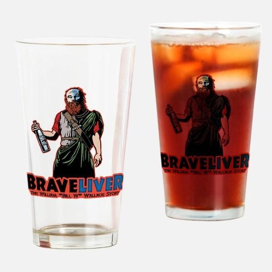 brave-liver-T Drinking Glass