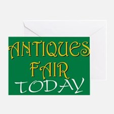 antiques fair today Greeting Card