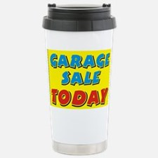garage sale today Travel Mug