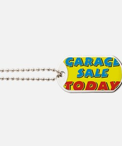 garage sale today Dog Tags