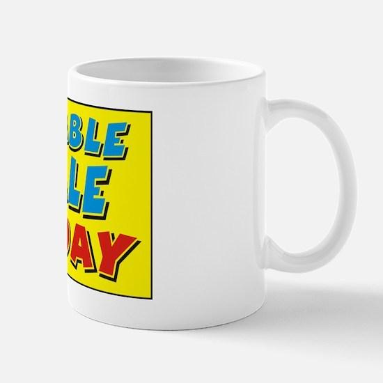 jumble sale today Mug