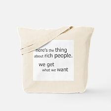 Rich People Get... Tote Bag