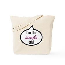 2-Im_the_single Tote Bag