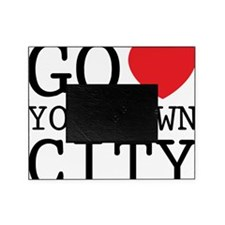 go love your own city Picture Frame