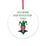 pop psych Ornament (Round)