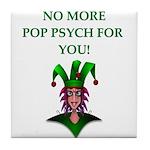 pop psych Tile Coaster