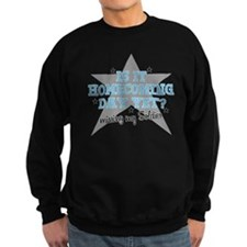homecoming3 Sweatshirt