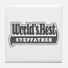 """World's Best Stepfather"" Tile Coaster"