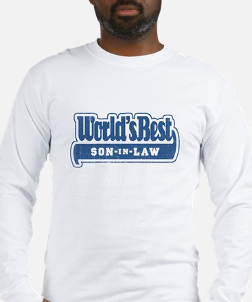 """World's Best Son-in-Law"" Long Sleeve T-Shirt"