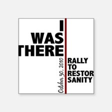 """i was there sanity Square Sticker 3"""" x 3"""""""