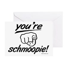no_youre_schmoopie_with_finger Greeting Card
