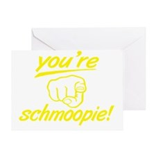 no_youre_schmoopie_with_finger_yelo Greeting Card