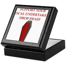 sick drop dead insult joke Keepsake Box