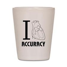 i_love_accuracy_dark Shot Glass