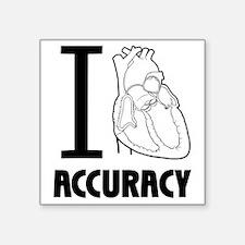 """i_love_accuracy_dark Square Sticker 3"""" x 3"""""""