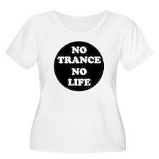 NO TRANCE NO  T-Shirt