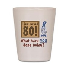 BdayQuestion80 Shot Glass