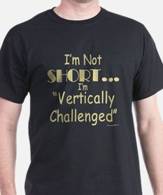 Vertically Challenged T-Shirt
