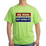 He won get over it Green T-Shirt