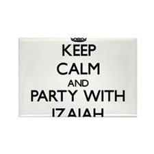 Keep Calm and Party with Izaiah Magnets