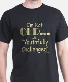 Youthfully Challenged T-Shirt