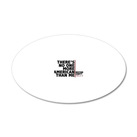 more american than me 20x12 Oval Wall Decal