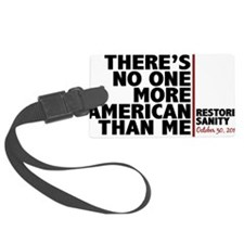 more american than me Luggage Tag