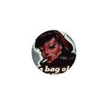 she may be a bag of trouble Mini Button
