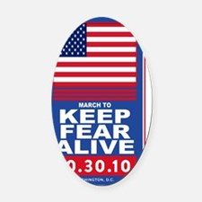 march to keep fear alive Oval Car Magnet