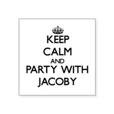 Keep Calm and Party with Jacoby Sticker