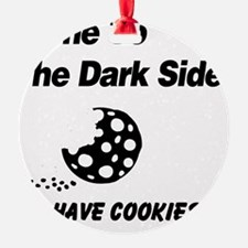 We Have Cookies Ornament