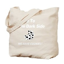 We Have Cookies white Tote Bag