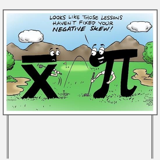 Pi_58 Negative Skew (20x16 Color) Yard Sign