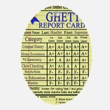 Ghetto Report Card -- T-Shirt Oval Ornament