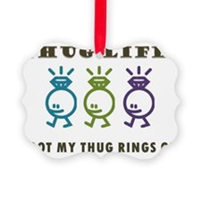 Thug Life Ornament