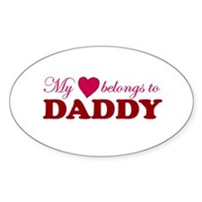 Heart Belongs to Daddy Oval Decal