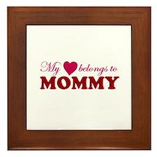 Heart Belongs to Mommy Framed Tile