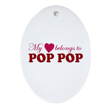 Heart Belongs to Pop pop Oval Ornament
