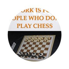funny games player joke chess Ornament (Round)