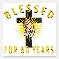 """Blessed60 Square Car Magnet 3"""" x 3"""""""