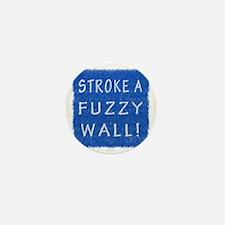 Fuzzy Wall BLW Mini Button