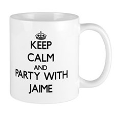 Keep Calm and Party with Jaime Mugs